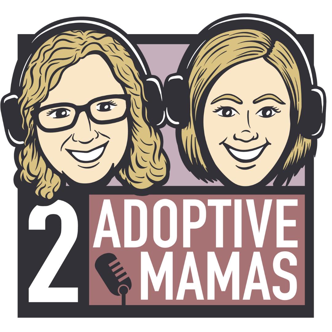 2 Adoptive Mamas